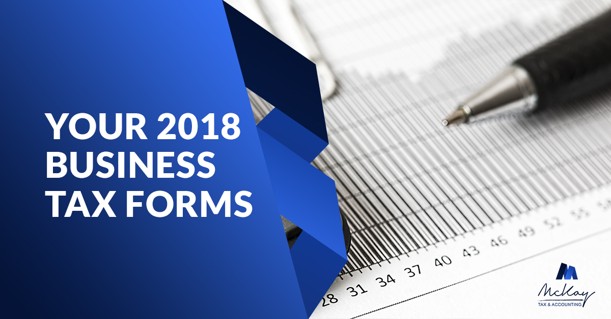 2018 Business Forms Announcement from McKay Tax & Accounting