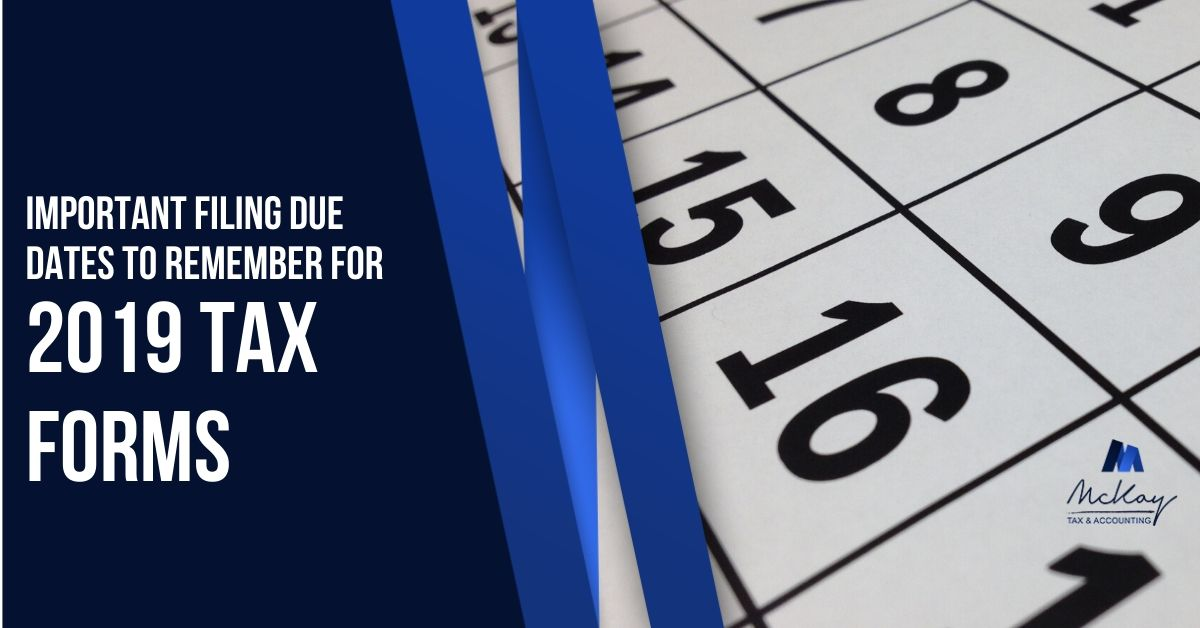 2019 Tax Form Due Dates